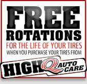 Free rotations: for the life of your tires.  When you purchase your tires from High Q Auto Care
