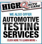 We also offer automotive testing services!