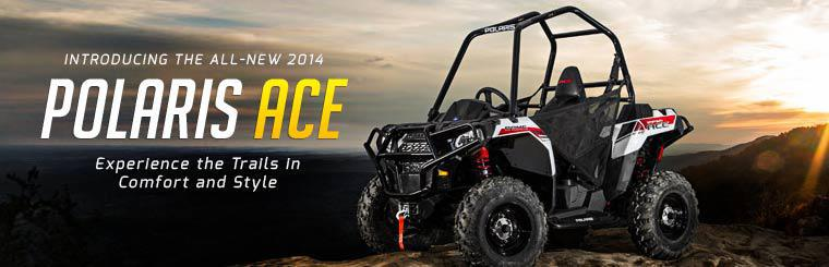 Introducing the All-New 2014 Polaris ACE: Click here to view the model.