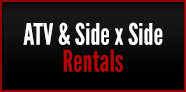 ATV and Side x Side Rentals