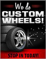 We do custom wheels! Stop in today!