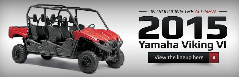 Introducing the All-New 2015 Yamaha Viking VI: Click here to view the lineup.