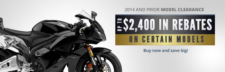 2014 and Prior Model Clearance: Get up to $2,400 in rebates on certain models!