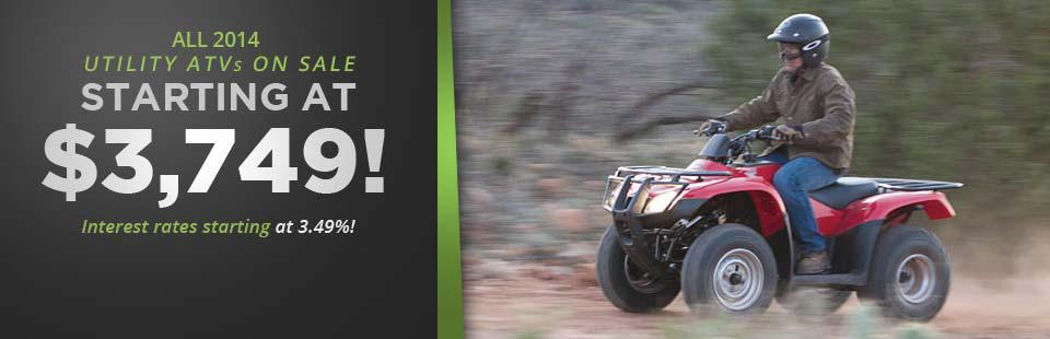 All 2014 Utility ATVs on Sale: Click here to view the models.