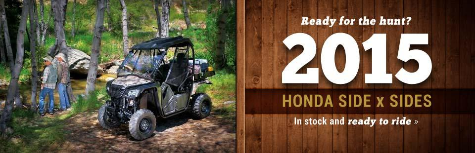 The 2015 Honda side x sides are in stock and ready to ride!