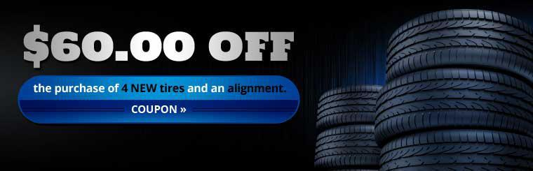 Get $60 off the purchase of 4 new tires and an alignment, click here for the coupon.