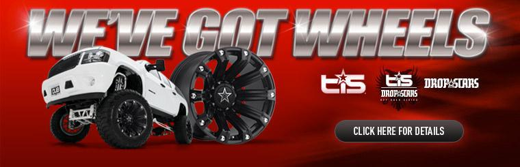 We've Got Wheels! Click for details on TIS Dropstars and more!