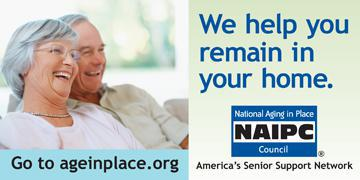 We can help you remain in your home. Click here to go to aginplace.org!