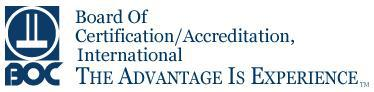 Board of Certification/Accreditation, International - The Advantage Is Experience