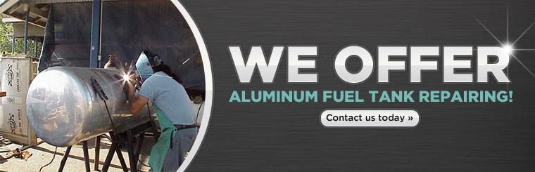 We offer aluminum fuel tank repairing!
