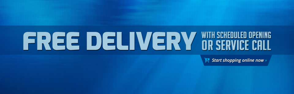 Get free delivery with scheduled opening or service call! Click here to start shopping.