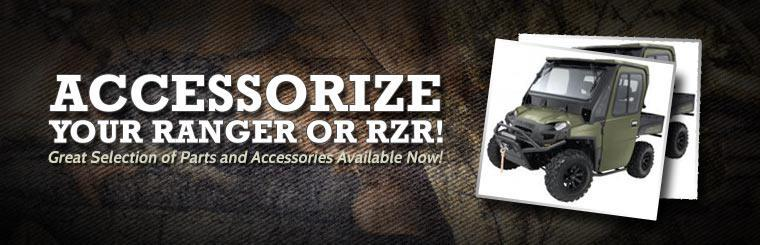 Accessorize your Ranger or RZR! We have a Great selection of parts and accessories are available now!
