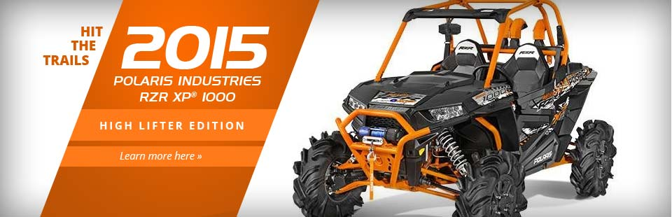 2015 Polaris Industries RZR XP® 1000 - High Lifter Edition: Click here to view the model.