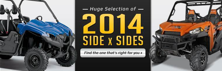 Huge Selection of 2014 Side x Sides: Find the one that's right for you.