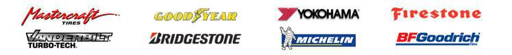 We proudly carry products from Mastercraft, Goodyear, Yokohama, Firestone, Vanderbilt, Bridgestone, Michelin, and BFGoodrich.