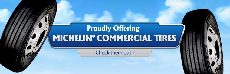 We are proudly offering Michelin® commercial tires. Click here to check them out.