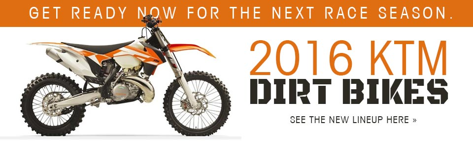 2016 KTM Dirt Bikes: Click here to view the lineup.