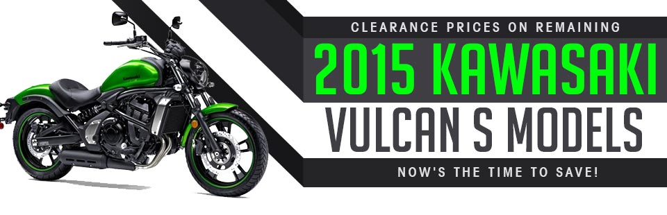 Clearance Prices on Remaining 2015 Kawasaki Vulcan S Models: Now's the time to save!