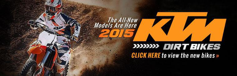 Click here to view the 2015 KTM dirt bikes.