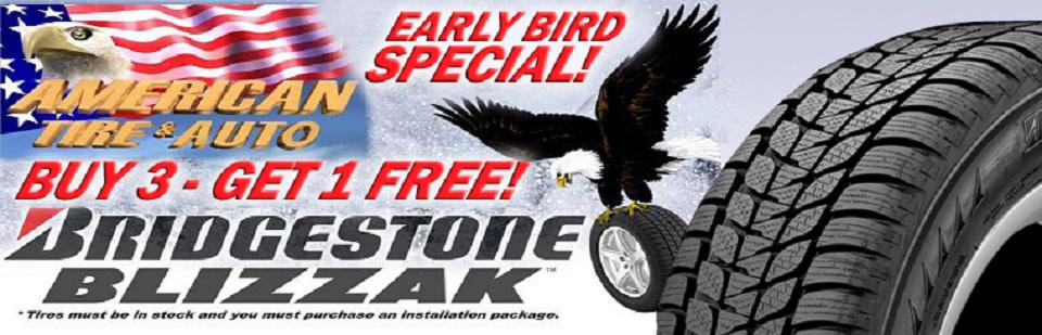 Early Bird Special.  Buy 3 get 1 free.  Bridgestone Blizzak.  Click to view options.