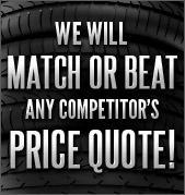 We will match or beat any competitor's price quote!
