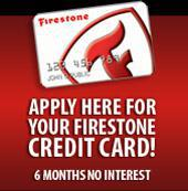 6 months, no interest. Apply here for your Firestone credit card!