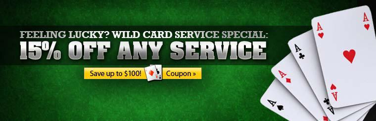 Click here to save 15% on any service with the Wild Card Service Special coupon.