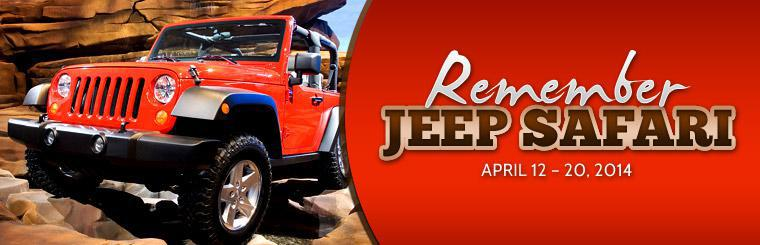 Remember Jeep Safari April 12-20, 2014