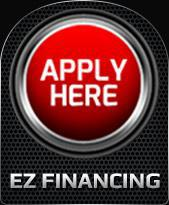 Apply Here. EZ Financing.