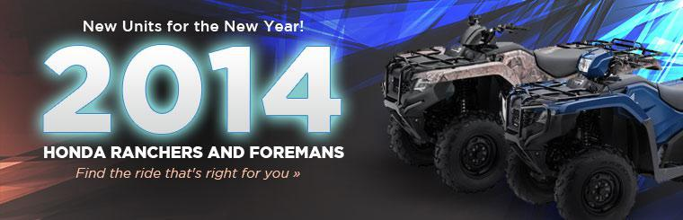 2014 Honda Rancher and Foreman ATVs: Click here to view the models.