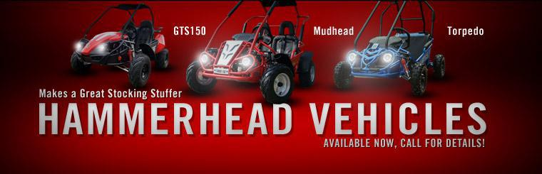 Cycle Shack now has Hammerhead vehicles available! Click here to contact us for details.