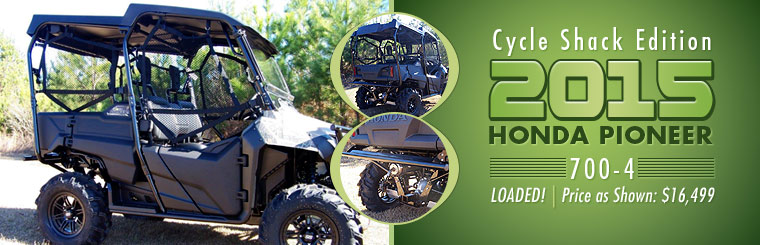 The Cycle Shack Edition 2015 Honda Pioneer 700-4 is loaded, and is priced at $16,499 as shown! Click here for details.