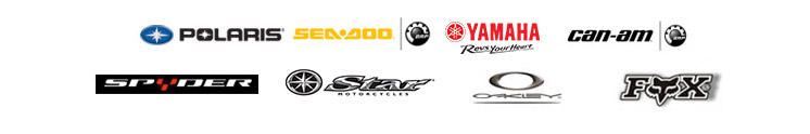 We proudly offer products by Polaris, Sea-Doo, Yamaha, Can-Am, Spyder, Yamaha Star, Oakley, and Fox Racing.