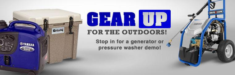 Gear up for the outdoors! Stop in for a generator or pressure washer demo!