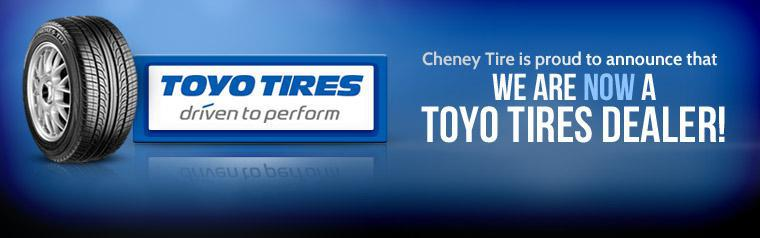 Cheney Tire is proud to announce that we are now a Toyo Tires dealer!