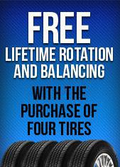 Free Lifetime Rotation and Balancing with the purchase of four tires.