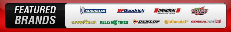 We proudly carry products from Michelin®, BFGoodrich®, Uniroyal®, 