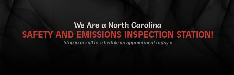 North Carolina Safety and Emissions Inspection Station: Stop in or call to schedule an appointment today.