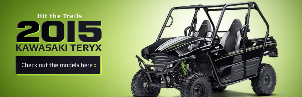 2015 Kawasaki Teryx Side x Sides: Click here to view the models.