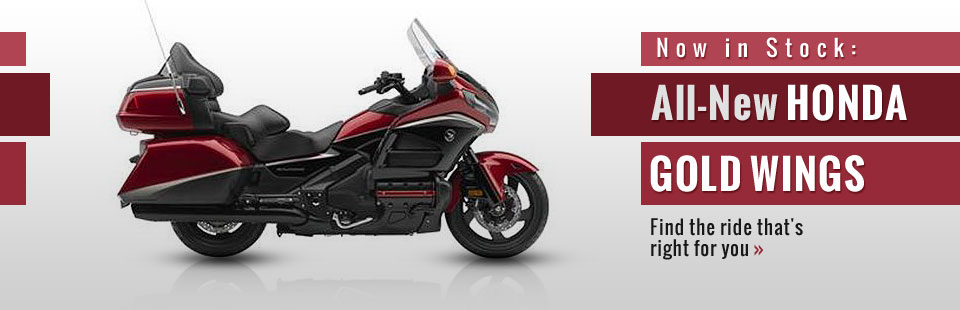 All-New Honda Gold Wings: Click here to view the models.