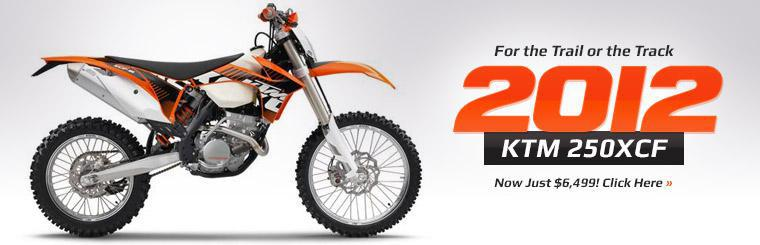 The 2012 KTM 250XCF is now just $6,499!