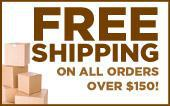 Free shipping on all orders over $150!