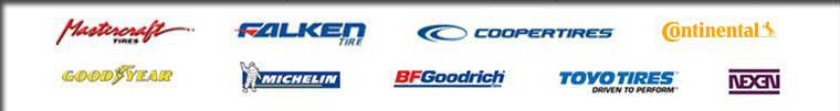 We carry products from Mastercraft, Falken, Cooper, Continental, Goodyear, Michelin®, BFGoodrich®, Toyo, and Nexen.