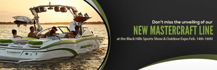 Don't miss the unveiling of our new MasterCraft line at the Black Hills Sports Show & Outdoor Expo February 14th-16th!