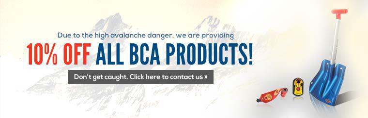 Due to the high avalanche danger, we are providing 10% off all BCA products!