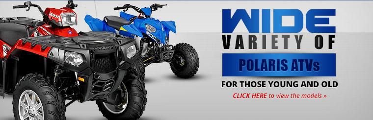 Wide Variety of Polaris ATVs: Click here to view the models.