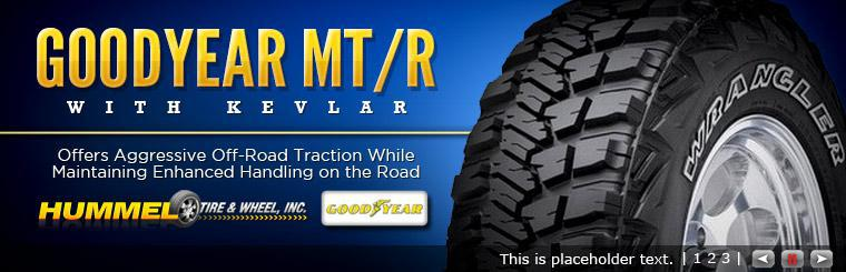 The Goodyear Wrangler MT/R with Kevlar offers aggressive off-road traction while maintaining enhanced handling on the road. Click here for details.