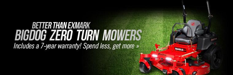 BigDog Zero Turn Mowers: Click here to view the models.