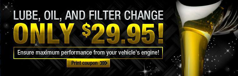 Get a lube, oil, and filter change for only $29.95! Click here for a coupon.