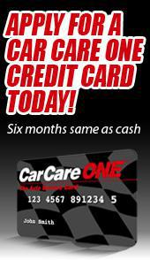 Apply for a Car Care One credit card today! Six months same as cash.